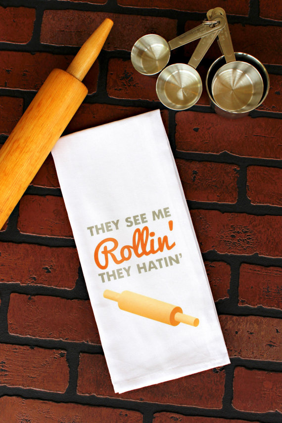 they see me rollin they hatin - tea towels for wedding showers