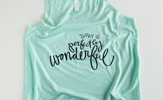 Today is Perfectly Wonderful Tank Top by Emily Steffen | Etsy Wedding Tank Tops http://emmalinebride.com/bride/etsy-wedding-tank-tops/