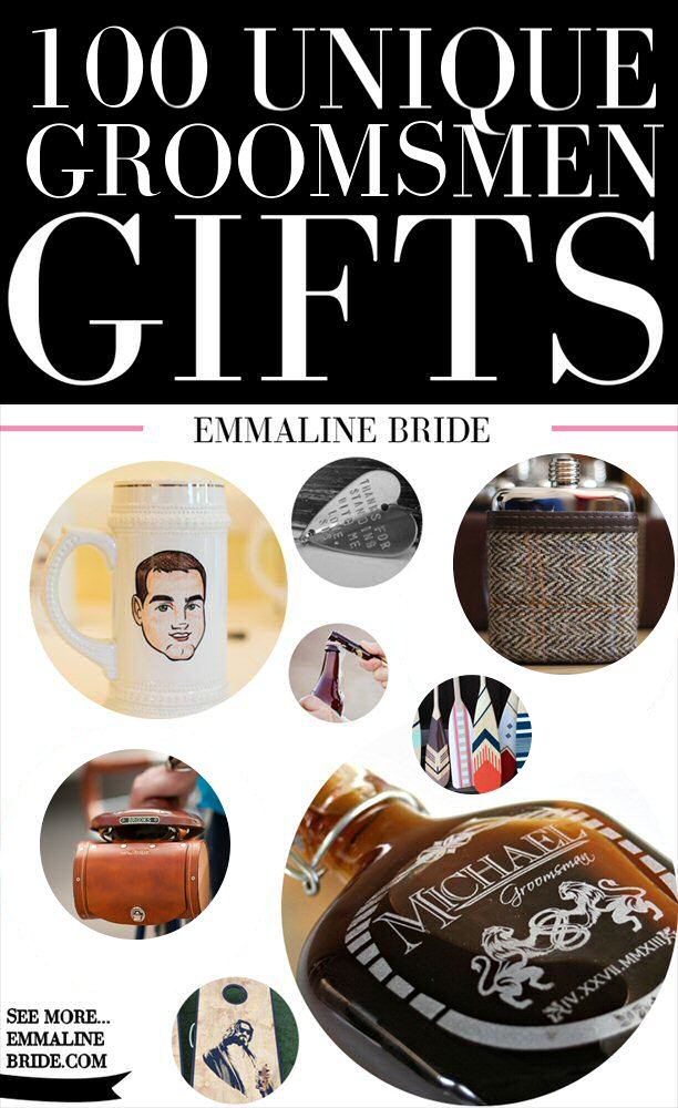 100 Most Unique Groomsmen Gifts for 2015   http://emmalinebride.com/groom/unique-groomsmen-gifts-2015/