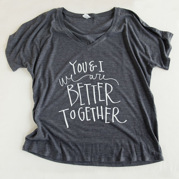 You and I We Are Better Together by Emily Steffen by Emily Steffen | Etsy Wedding Tank Tops http://emmalinebride.com/bride/etsy-wedding-tank-tops/