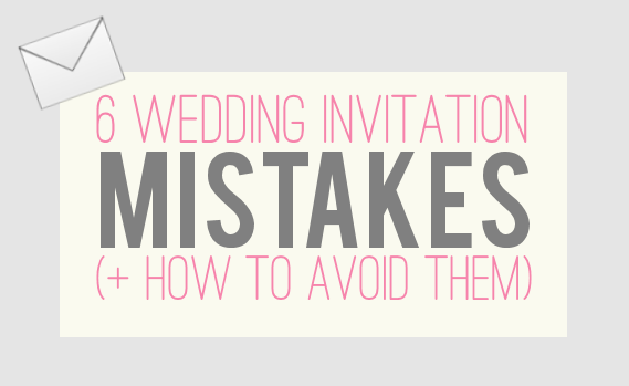 6 Wedding Invitation Mistakes (+ How to Avoid Them) via Emmaline Bride