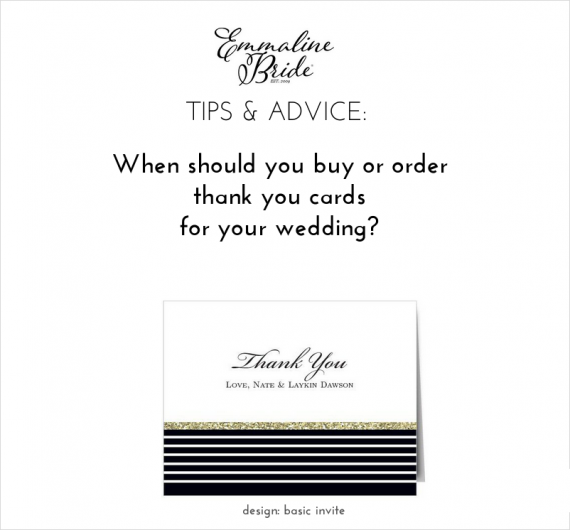 When Should You Order Thank You Cards for Weddings? We will tell you! → https://emmalinebride.com/planning/order-cards-weddings/ | design: basic invite