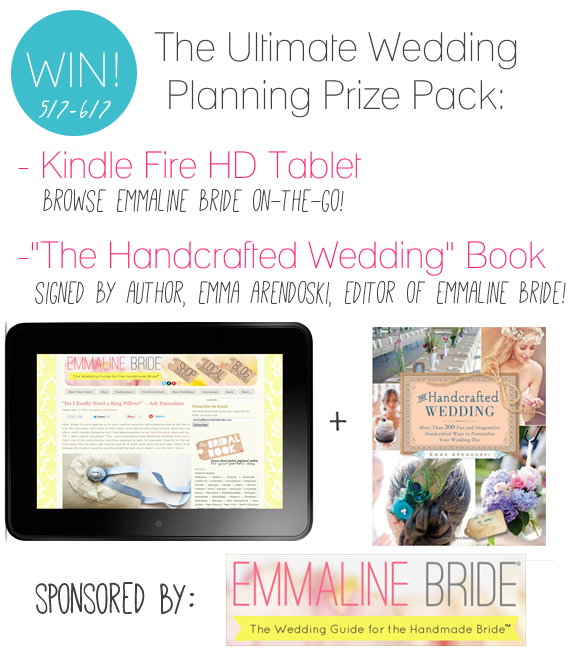Win a Kindle Fire HD Tablet and a signed copy of The Handcrafted Wedding book by Emma Arendoski, editor of EmmalineBride.com!