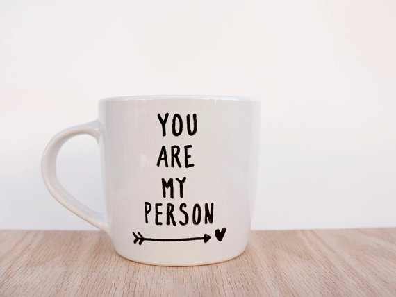 20 Valentines Day Gift Ideas - you-re-my-person-mugs